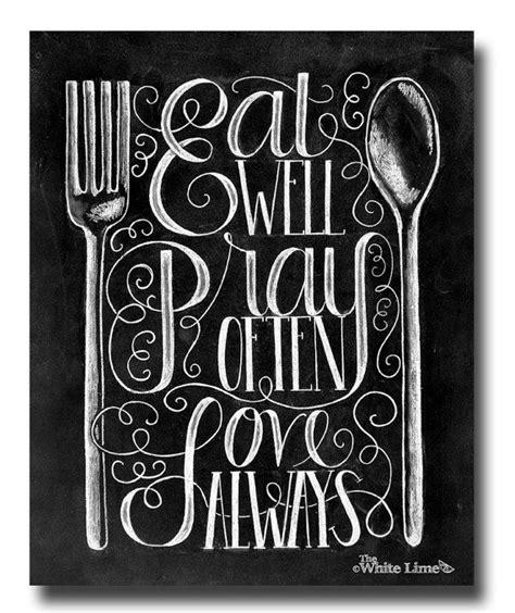 Kitchen Chalkboard Sayings by Best 25 Kitchen Chalkboard Quotes Ideas On