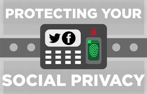 protecting your social privacy u m social media