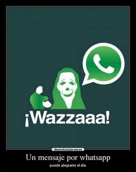 whatsapp hackeado por abrir un un mensaje por whatsapp desmotivaciones