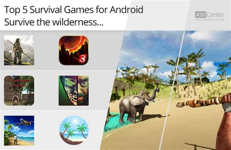 best survival for android top 5 survival for android survive the wilderness
