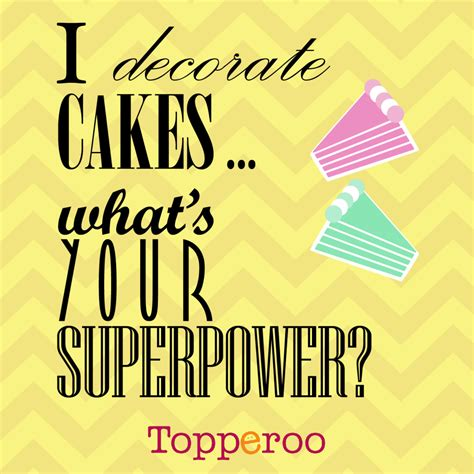 funny cake decorating quotes