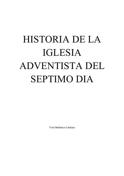 historia denominacional iglesia adventista prueba historia denominacional iglesia adventista prueba separata