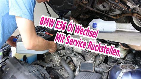 bmw   motor oel wechsel mit service rueckstellen youtube