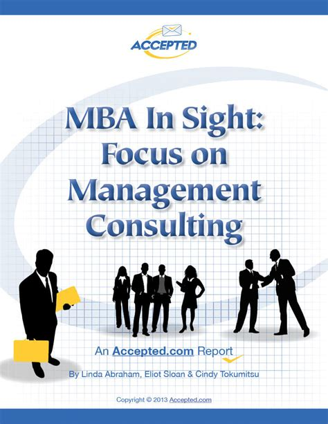 Mba Career Management Course by Mba In Sight Focus On Management Consulting A Free Report