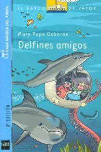 libro delfines amigos la casa mgica del rbol 9 delfines amigos librera online troa comprar libro