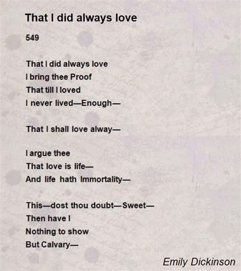 emily dickinson poetry biography that i did always love poem by emily dickinson poem hunter