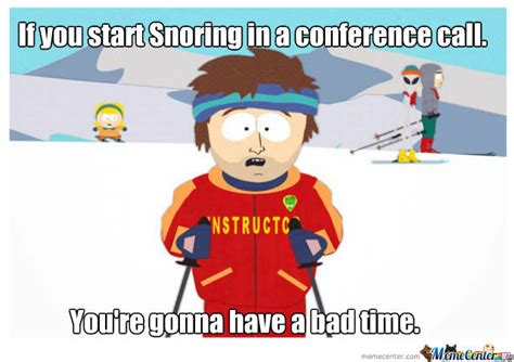 Conference Call Meme - snoring in a conference call by dawlz meme center