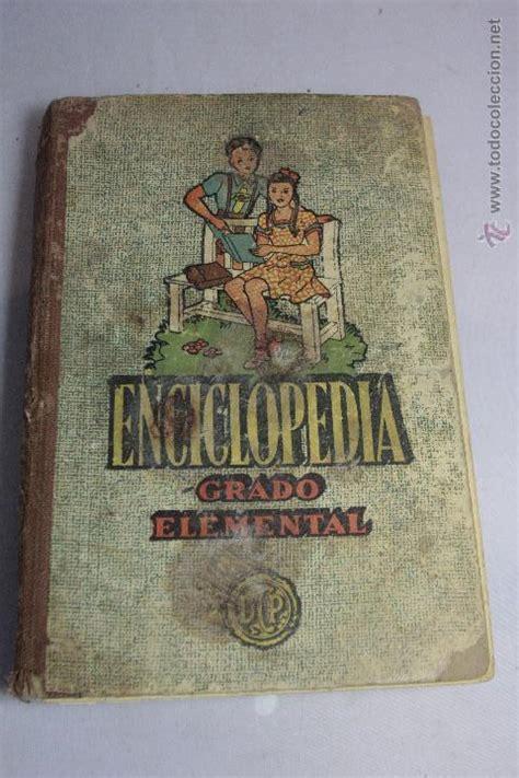 libro grado elemental enciclopedia grado elemental editorial dalmau comprar libros antiguos de texto y escuela en