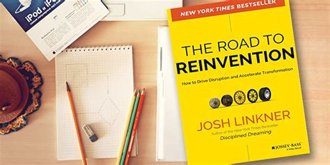 the dreaming road books reinvent 10 steps to transform your company your career