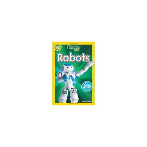 libro nat geo readers robots robots national geographic kids level 3 english wooks