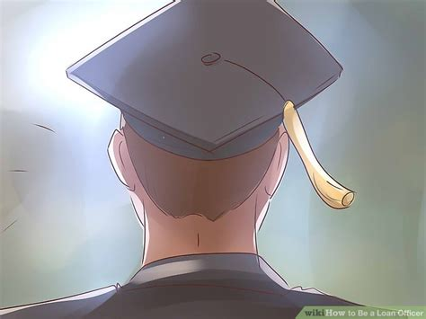 Can I Become A Loan Officer With Mba by How To Be A Loan Officer 12 Steps With Pictures Wikihow