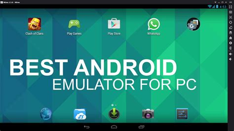 emulator for android top 5 best android emulator apps for windows pc 2016 apps for windows 10