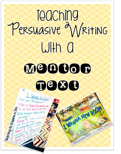 Teaching Persuasive Essay Writing by Teaching Persuasive Writing With A Mentor Text Teaching To Inspire In 5th Bloglovin