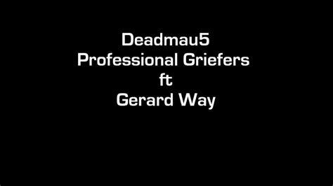 you and i deadmau lyrics deadmau5 professional griefers lyrics youtube