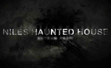 niles haunted house prices niles haunted house 28 images the niles haunted house scream park open for 2015