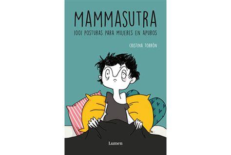 pdf libro e mammasutra 1001 posturas para mujeres en apuros descargar mammasutra cristina torron 5 en libros fnac
