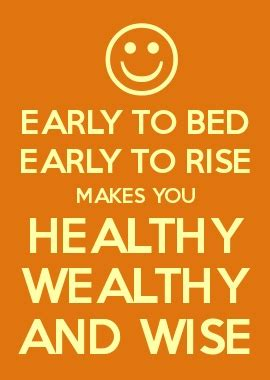 early to bed and early to rise pin by lindsay rinard on quotes inspiration pinterest
