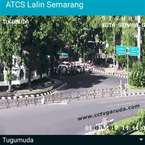 Cctv Di Semarang cctv live tugu muda semarang cctv semarang toko cctv murah