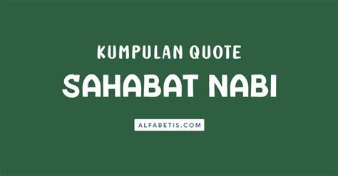kata kata bijak sahabat nabi terbaik lengkap alfabetis