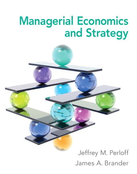 Manajerial Economics pearson education managerial economics and strategy