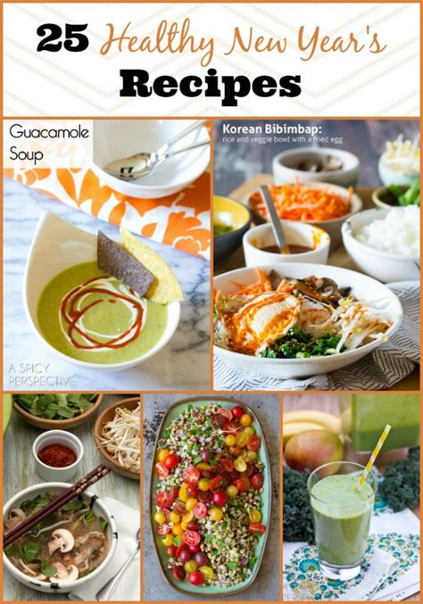 new year home recipes 25 healthy new year s recipes a spicy perspective