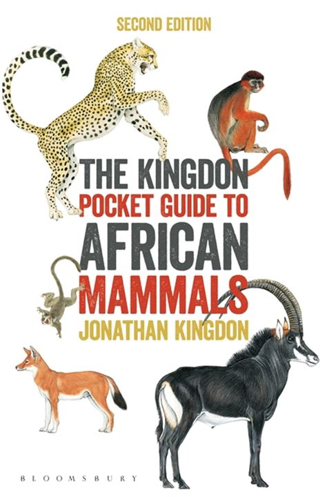 field guide to the larger mammals of africa field guides books the kingdon pocket guide to mammals jonathan