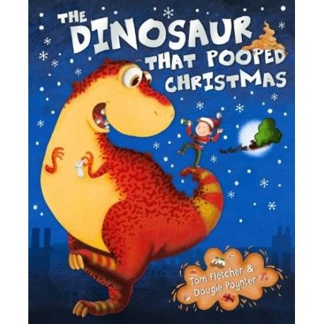 libro the dinosaur that pooped the dinosaur that pooped christmas english wooks
