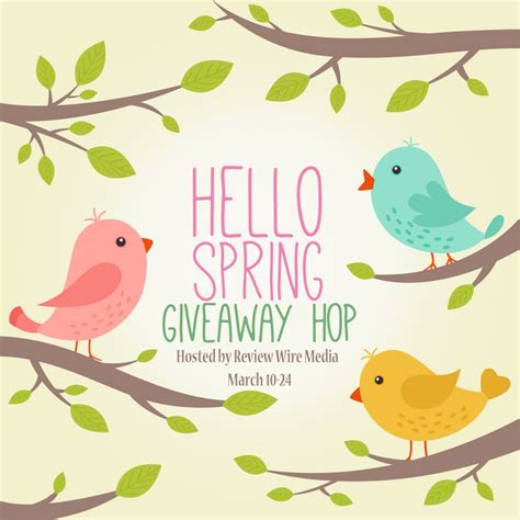 Contests And Giveaways 2017 - hello spring 20 giveaway giveaway hop 247 contests giveaways