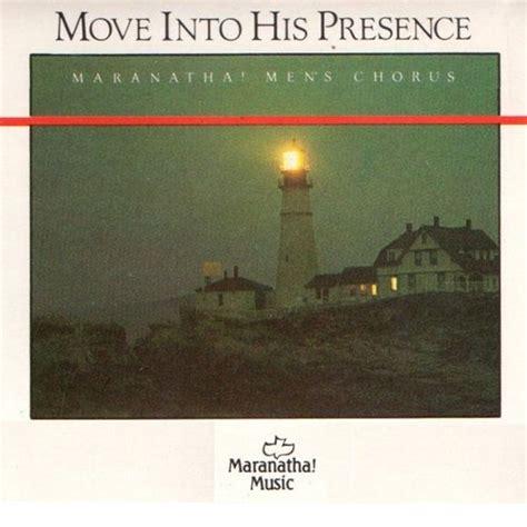 Into His Presence move into his presence christian archive