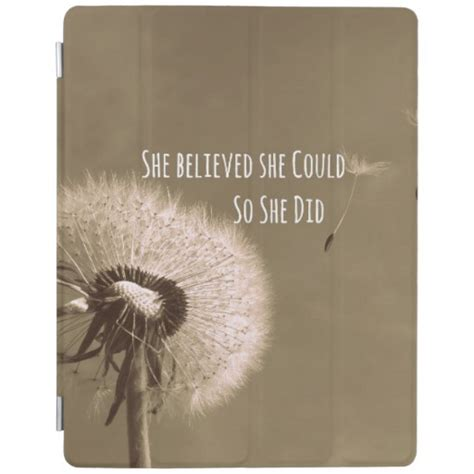 Quote: She believed she could so she Did iPad Cover   Zazzle
