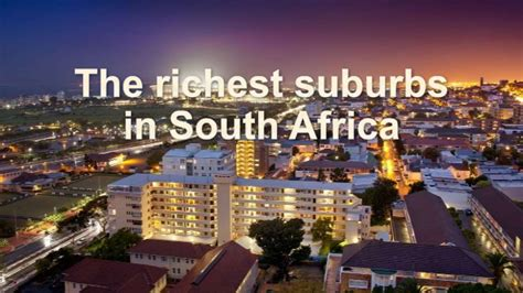 how much the richest 1 of south africans earn the richest suburbs in south africa