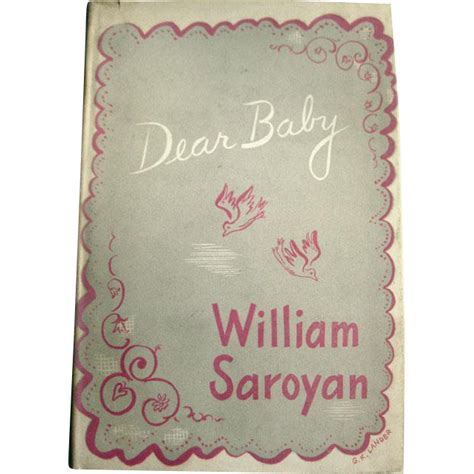 dear baby stories books dear baby by william saroyan story fiction
