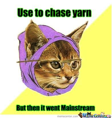 Hipster Kitty Meme - save money on yarn with the crafty coupon roundup 6 27