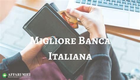 Qual 癡 La Migliore Banca by Migliore Banca Qual 232 La Migliore Confronta I