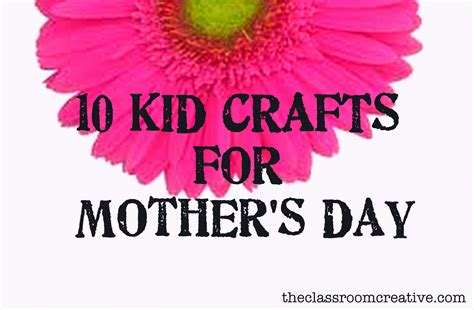 10 kid crafts for mother s day