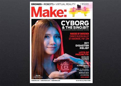 make volume 61 books make magazine volume 61 features makers based in shenzhen