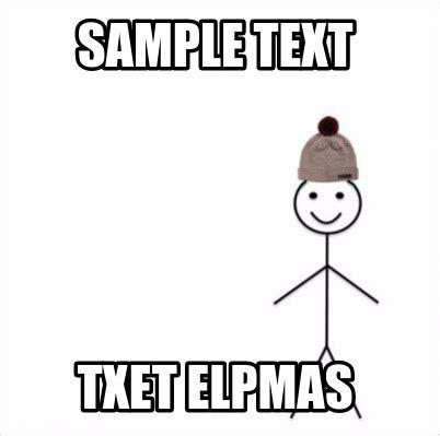 Create Meme Text - meme creator sle text txet elpmas meme generator at