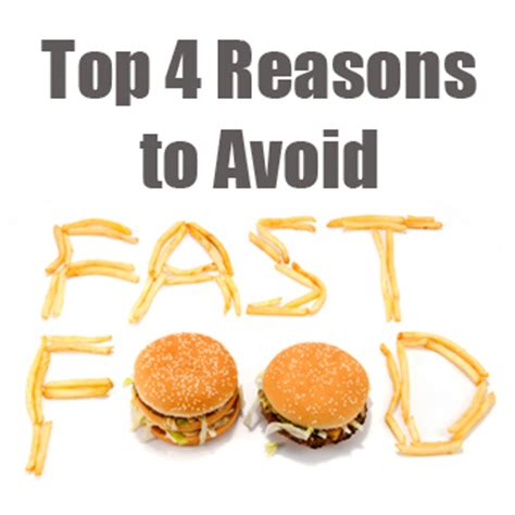 Reasons To Avoid Fast Food by The Top 4 Reasons You Should Avoid Fast Food Black