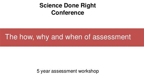 science meeting 1924 why don the how why and when of assessment