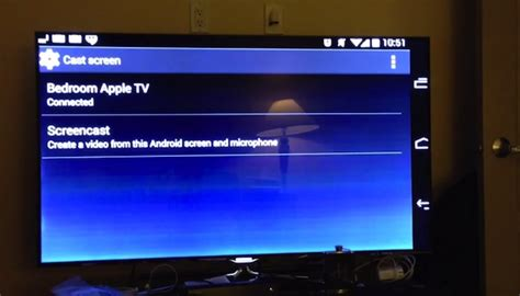 android to apple tv mirror app for android can record your screen or it to apple tv