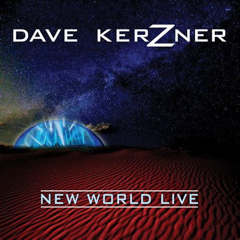 world live new world live dave kerzner sonic elements