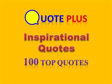 8 Inspirational Sayings by Inspirational Quotes 100 Top Quotes Motivational