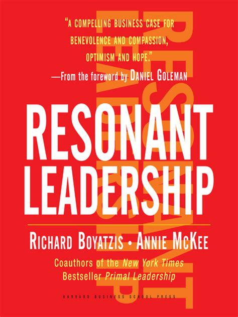 becoming a resonant leader develop your emotional intelligence renew your relationships sustain your effectiveness becoming a resonant leader my media mall