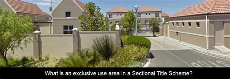 sectional title scheme what is an exclusive use area in a sectional title scheme