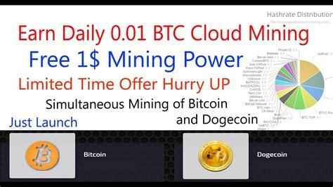 Bitcoin Cloud Miner Earn Btc by Earn Free 0 01 Bitcoin Daily Bdcloud Earn Bitcoin From