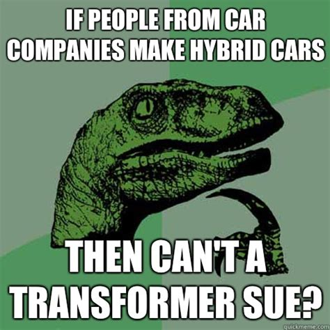 Hybrid Car Meme - if people from car companies make hybrid cars then can t a