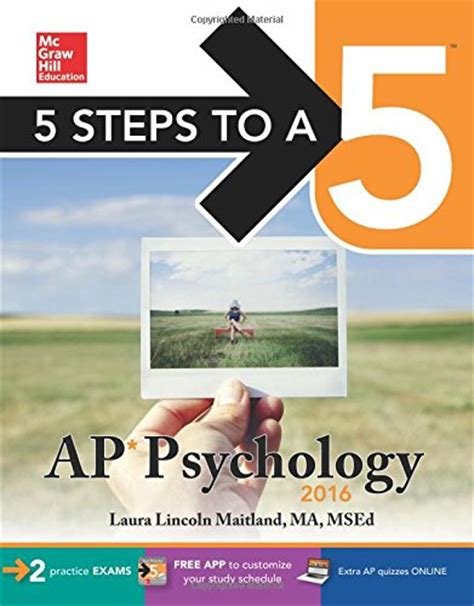 5 steps to a 5 ap psychology 2018 edition mcgraw hill 5 steps to a 5 maitland author profile news books and speaking