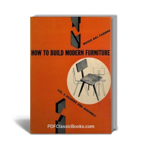 how to build modern furniture vol 2 designs and assembly