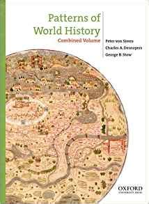 sources for patterns of world history volume one to 1600 amazon com patterns of world history combined volume