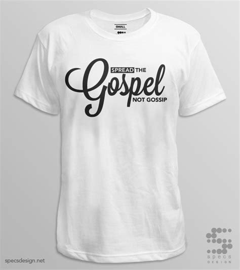 t shirt layout white spread the gospel tshirt specs design